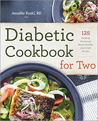 The Diabetic Cookbook For Two