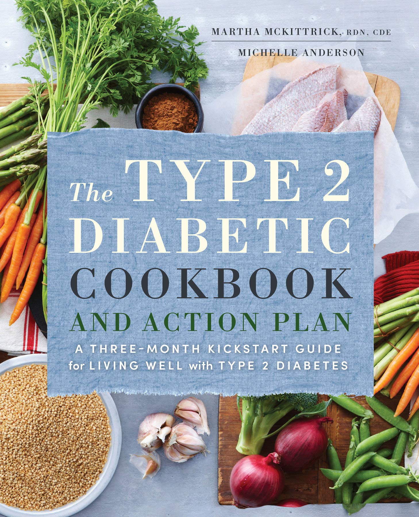 The Type 2 Diabetic Cookbook And Action Plan